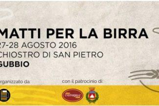 Matti per la birra: sabato e domenica, la prima edizione del festival a Gubbio!