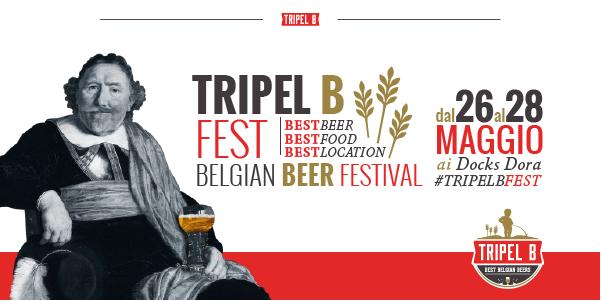 TRIPEL B FEST: nasce a Torino il primo BELGIAN BEER FESTIVAL!