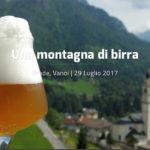 """La Valle del Vanoi vi aspetta il 29 luglio per """"Una montagna di birra""""!"""