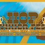 Torna l'Hop Summer Fest, gli Scali delle Ancore a tutta birra con i birrifici artigianali di tutta Italia!