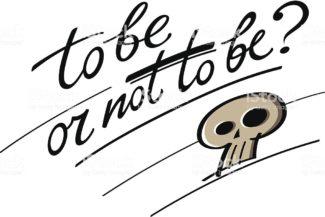 Essere o non essere…Questo NON è il vero problema!