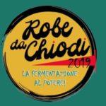 Nel WE ritorna Robe da Chiodi!