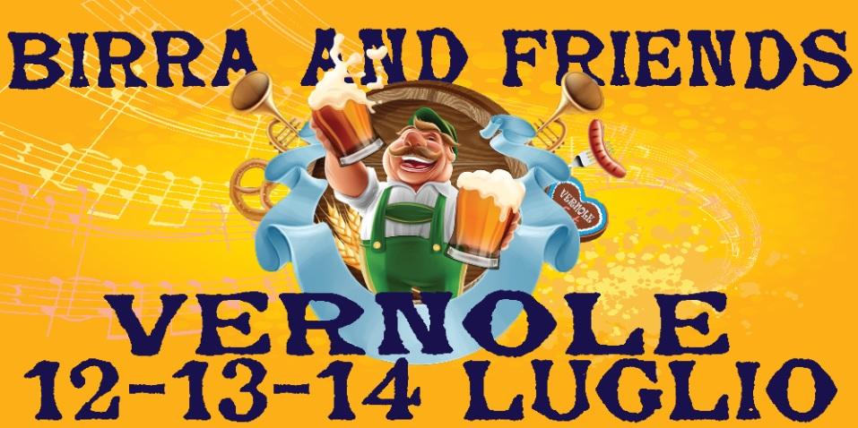 Ottava edizione di Birra and Friends a Vernole!