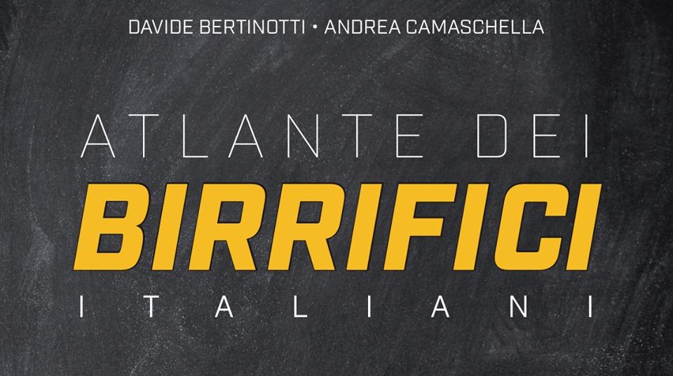L'Italia della birra artigianale descritta in un Atlante: l'opera a quattro mani di Bertinotti e Camaschella